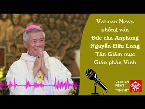 Vatican News phỏng vấn Đức cha Anphong Nguyễn Hữu Long