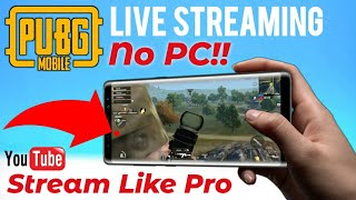 PUBG Mobile Game live Streaming Without PC! | How to Stream Pubg mobile using phone like Carry