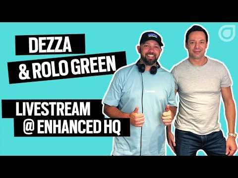 Dezza & Rolo Green LIVE @ Enhanced HQ