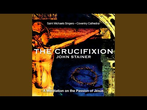 The Crucifixion: Duet: