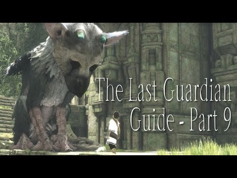 Download The Last Guardian Guide Part 9: Minecart, Spiral Towers