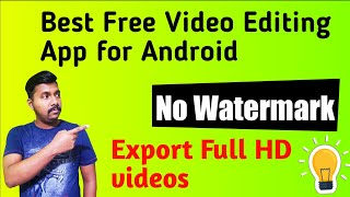 The Best Free Video Editor App For Android in 2020