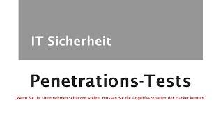 IT-Sicherheit Penetrationstest Überblick
