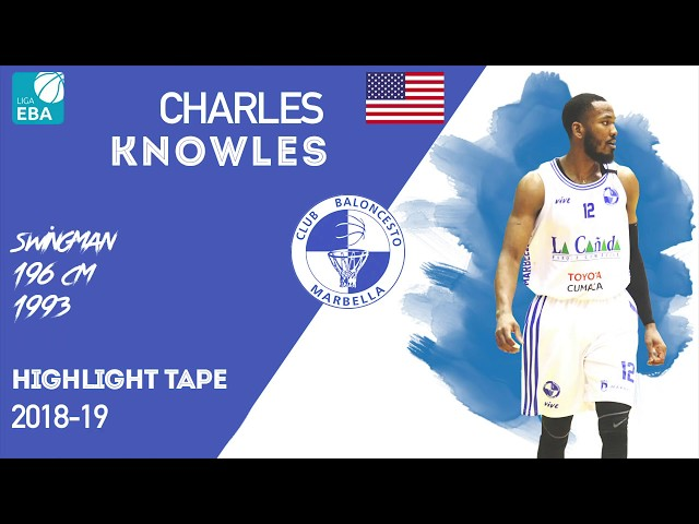 Highlight Charles Knowles Liga EBA Spain 2018-19
