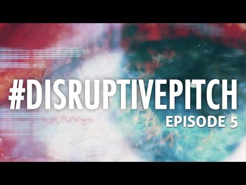 Disruptive Pitch UK - Series 1 - Episode 5 | UK Tech Startup Reality Show