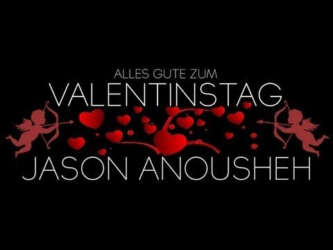 Schön Jason Anousheh   Valentinstag