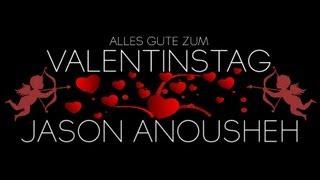 Jason Anousheh - Valentinstag
