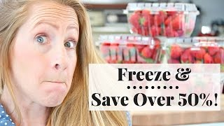 How to Freeze Fruit & Save 50% on Groceries!