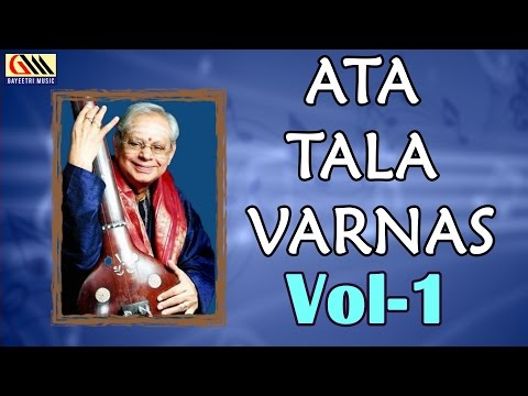 Ata Tala Varnas Vol.1 || Dr.Nookala Chinna Satyanarayana || Carnatic Classical