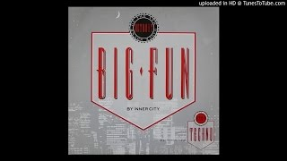 "Inner City - Big Fun (Vocal 12"" Mix)"