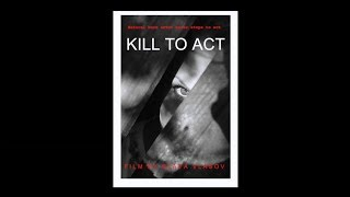 #KillToAct  Черная комедия Kill to Act .  Короткометражка.