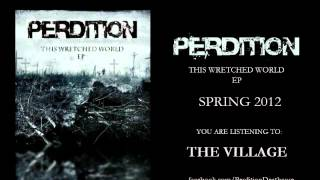 Watch Perdition The Village video