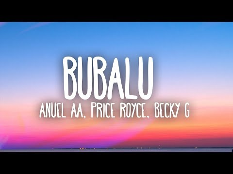 Anuel AA, Prince Royce, Becky G - Bubalu (Lyrics / Letra) Ft. Mambo Kingz, Dj Luian