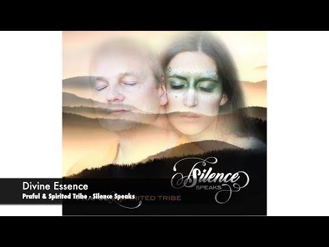 Divine Essence- Praful & Spirited Tribe- album: Silence Speaks