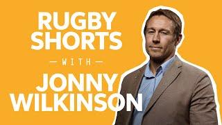 Jonny Wilkinson on his Idols 🤩  | Rugby Shorts