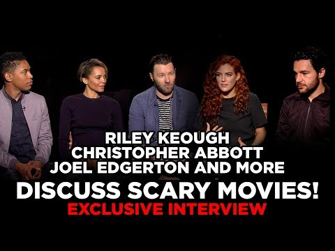 Riley Keough, Christopher Abbott, Joel Edgerton And More Discuss Scary Movies!  Exclusive