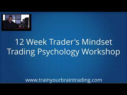 Trading Psychology 12 Week Online Workshop - Train Your Brain Trading