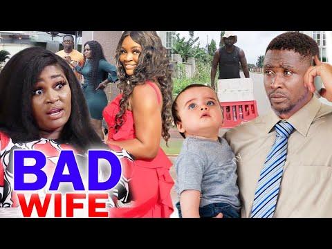 Download Bad Wife Full Movie Season 9&10  - Chizzy Alichi 2020 Latest Nigerian Nollywood Movie Full HD