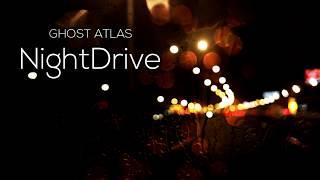 Ghost Atlas - NightDrive [Lyrics]