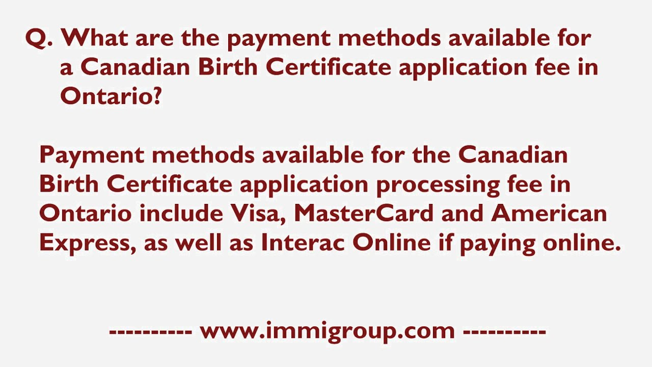 Payment methods available for a canadian birth certificate payment methods available for a canadian birth certificate application fee in ontario aiddatafo Choice Image
