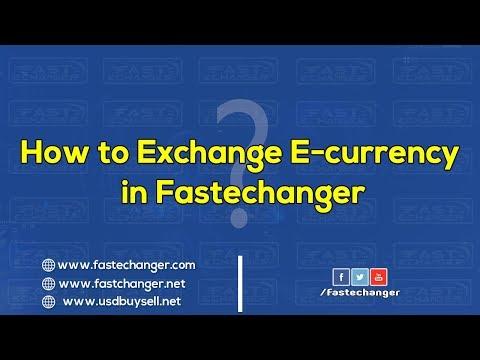 How To Exchange Money In Fastechanger.com   New Video