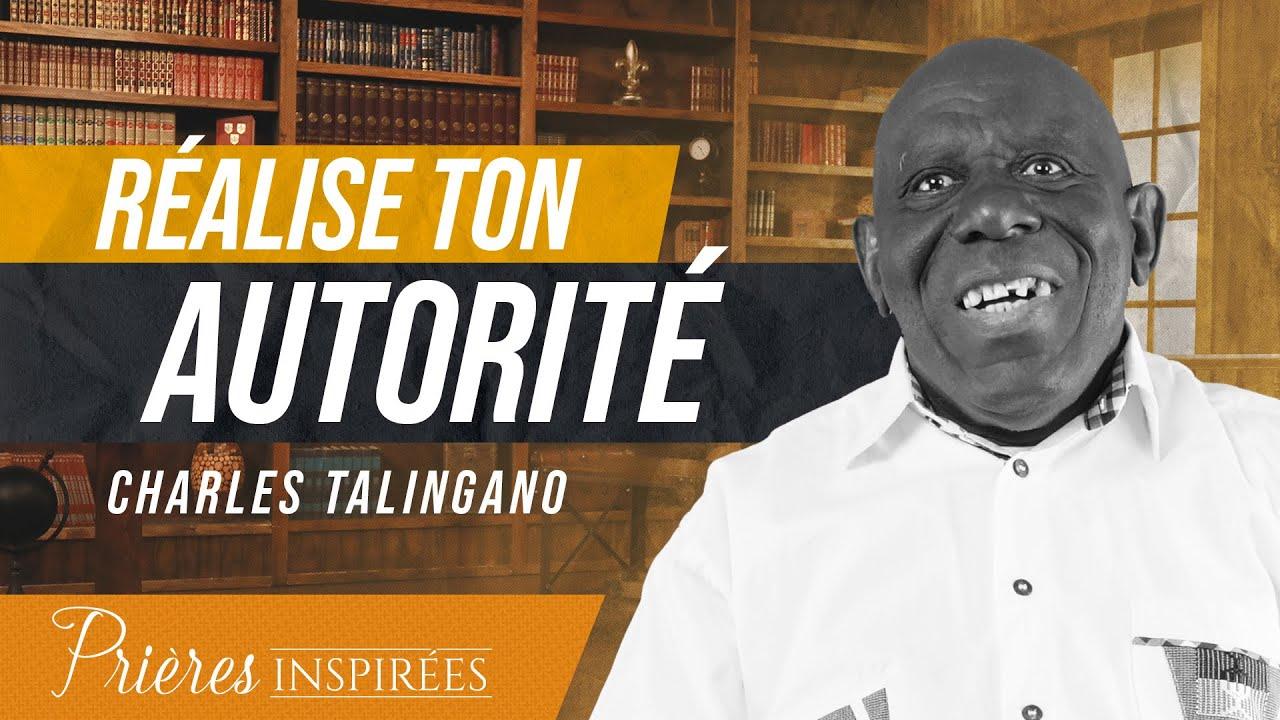 Réalise ton autorité en tant que croyant ! - Prières inspirées - Charles Talingano