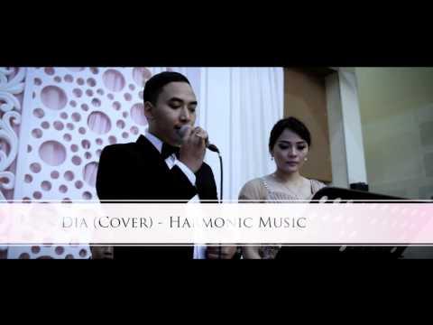 Dia - Anji  (Cover ) - Harmonic Music Bandung - Wedding Musik Bandung