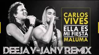 Carlos Vives feat. Maluma - Ella Es Mi Fiesta (Deejay-jany Remix) ( 2017 )