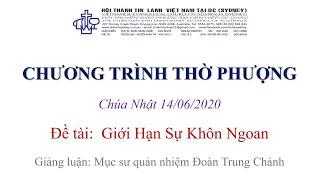 HTTL KINGSGROVE (Úc Châu) - Chương trình thờ phượng Chúa - 14/06/2020