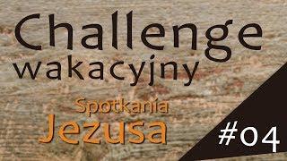 #ChallengeWakacyjny | Wyzwanie #04