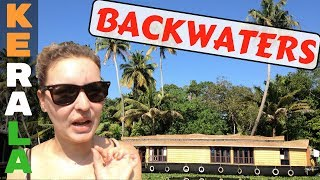 Alleppey BACKWATERS OF KERALA (the cheapest way)