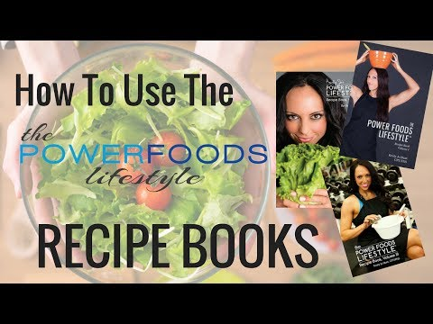 How to use the Power Foods Lifestyle Recipe Books (PDF)