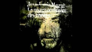 Jean-Louis Murat - Taïga