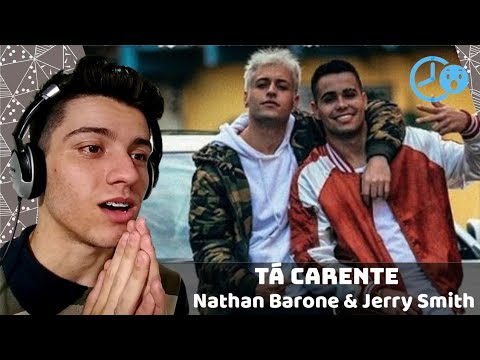 Nathan Barone - Tá Carente (Feat. Jerry Smith) Reaction / Reação