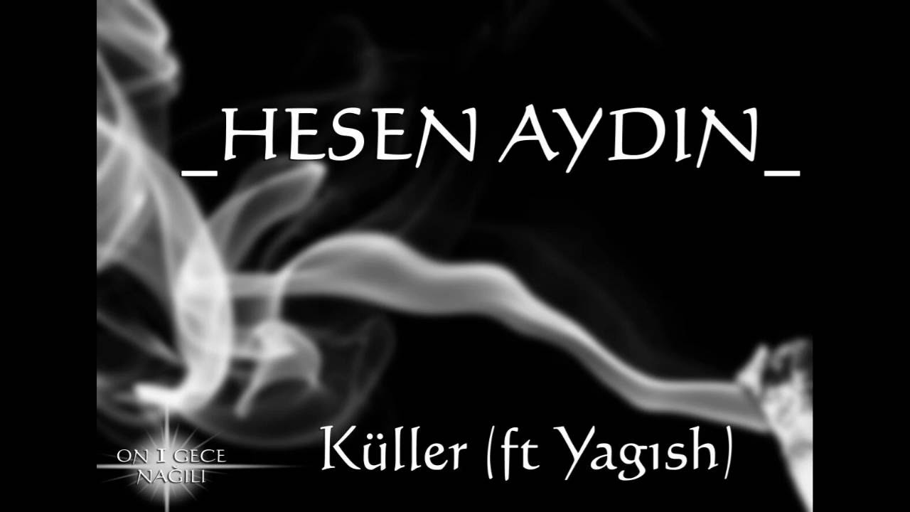 Hesen Aydin - Axsamin xeyir
