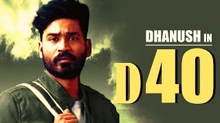 OFFICIAL : Dhanush's Next Film after VADA CHENNAI 2