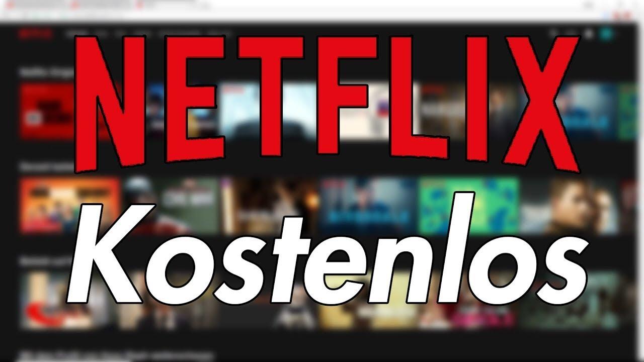 Netflix Umsonst