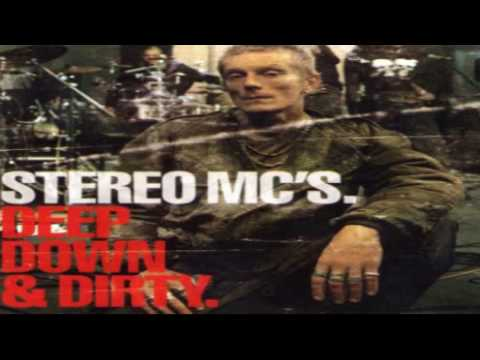 Stereo MC's Deep Down and Dirty -