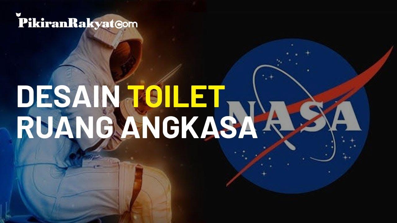 NASA Adakan Sayembara Desain Toilet Ruang Angkasa, Hadiah Senilai Rp 287 Juta Siap Menanti
