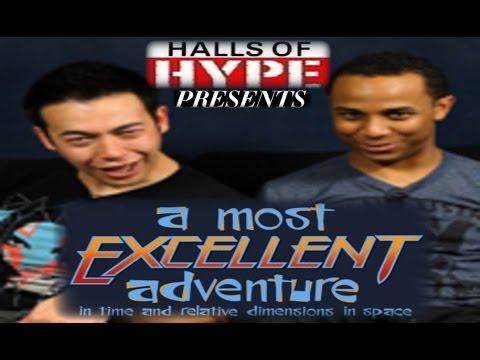 HoH Presents - A Most Excellent Adventure