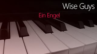 Wise Guys: Ein Engel | Piano Cover