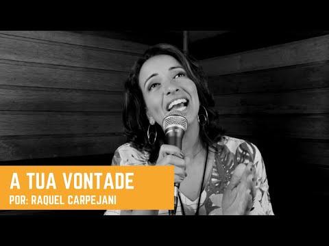 A TUA VONTADE - Movimento dos Focolares   Raquel Carpejani