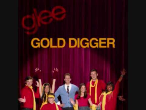 Gold Digger Glee Cast Version FULL SONG