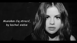 Download Lagu Selena Gomez - LOSE YOU TO LOVE ME Tlumaczenie PL MP3