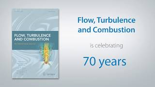 Flow, Turbulence and Combustion journal - Celebrating 70 Years