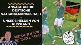 Ansage an die deutsche Nationalmannschaft - Unsere Helden von Russland