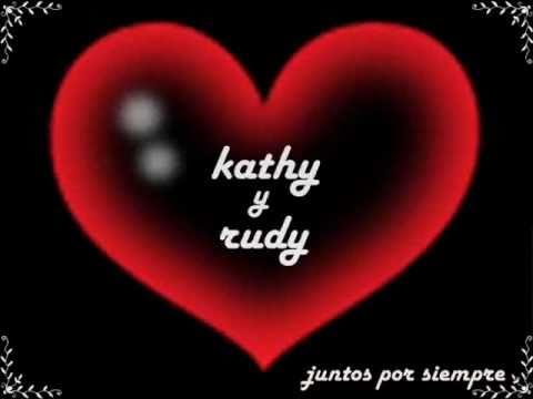 Somos tu y yo - kathy y rudy