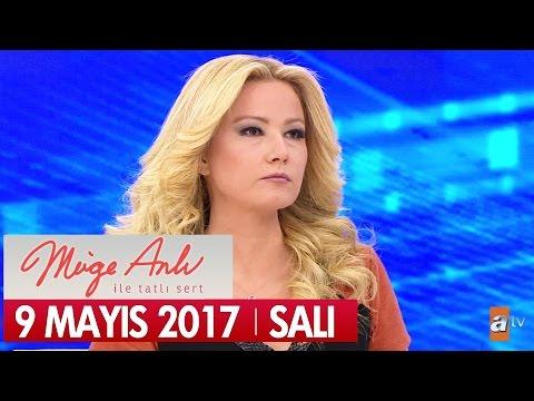 Müge Anlı ile Tatlı Sert 9 Mayıs 2017 Salı - Tek Parça