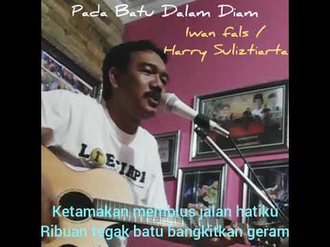 Pada Batu Dalam Diam ( Cover Trahlor Cip Harry Suliztiarta Album Lagu Pemanjat #IwanFals ) By Didiet