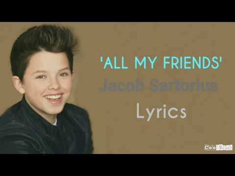 Jacob Sartorius - All My Friends [Lyrics]